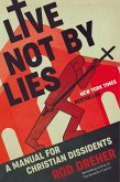 Live Not by Lies (eBook, ePUB)