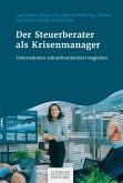 Der Steuerberater als Krisenmanager (eBook, PDF)