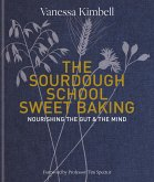 The Sourdough School: Sweet Baking (eBook, ePUB)