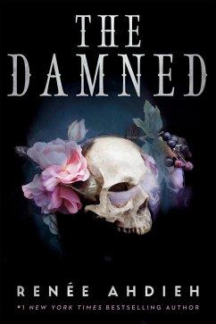The Damned (eBook, ePUB) - Ahdieh, Renée