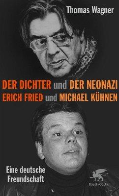 Der Dichter und der Neonazi (eBook, ePUB) - Wagner, Thomas