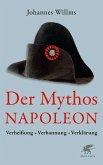 Der Mythos Napoleon (eBook, ePUB)