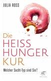 Die Heißhunger-Kur (eBook, ePUB)
