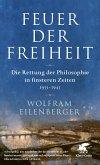 Feuer der Freiheit (eBook, ePUB)