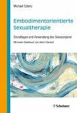 Embodimentorientierte Sexualtherapie (eBook, ePUB)