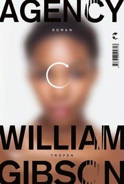 Agency (eBook, ePUB) - Gibson, William
