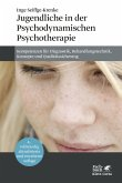 Jugendliche in der Psychodynamischen Psychotherapie (eBook, PDF)