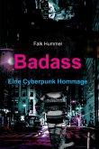Badass: Eine Cyberpunk Hommage (eBook, ePUB)
