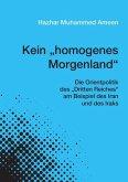 """Kein """"homogenes Morgenland"""""""