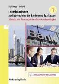 Lernsituationen zur Betriebslehre der Banken und Sparkassen - Band 1
