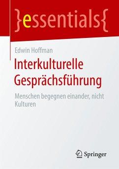 Interkulturelle Gesprächsführung - Hoffman, Edwin