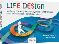 Life Design - Kernbach, Sebastian;Eppler, Martin J.