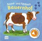 Sound- und Fühlbuch Bauernhof (mit 6 Sounds und Fühlelementen)