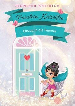 Fräulein Kesselfee - Kreibich, Jennifer