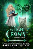 Tiger Crown (Sabre Woods Academy, #1) (eBook, ePUB)
