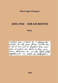 Juin 1940 - Sur les routes