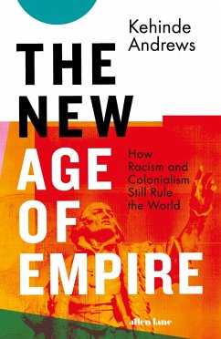The New Age of Empire (eBook, ePUB) - Andrews, Kehinde