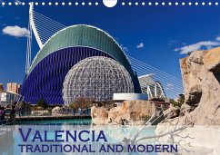 Valencia traditional and modern (Wall Calendar 2021 DIN A4 Landscape)