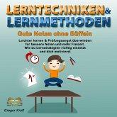 Lerntechniken & Lernmethoden. Gute Noten ohne Büffeln (MP3-Download)