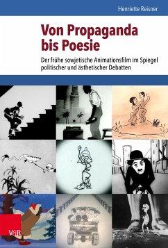 Von Propaganda bis Poesie (eBook, PDF) - Reisner, Henriette