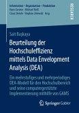 Beurteilung der Hochschuleffizienz mittels Data Envelopment Analysis (DEA) (eBook, PDF)