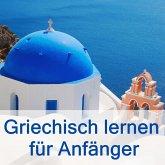 Griechisch lernen für Anfänger (MP3-Download)