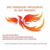 Die friedliche Revolution in der Medizin (MP3-Download)