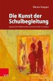 Die Kunst der Schulbegleitung (eBook, PDF)
