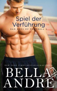 Spiel der Verfuhrung (Bad Boys of Football 2)