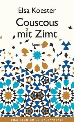 Couscous mit Zimt (eBook, ePUB) - Koester, Elsa