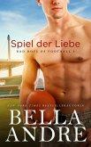 Spiel der Liebe (Bad Boys of Football 3) (eBook, ePUB)