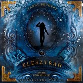 Elesztrah (Band 2): Asche und Schnee (MP3-Download)
