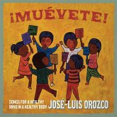 ¡Muévete! Songs For A Healthy Mind In A Healthy Bo