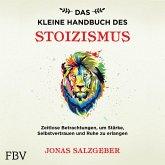 Das kleine Handbuch des Stoizismus (MP3-Download)