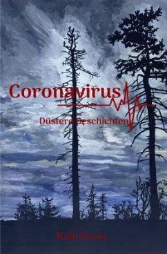 Coronavirus - Düstere Geschichten