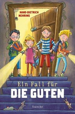 Ein Fall für die Guten - Nehring, Hans-Dietrich
