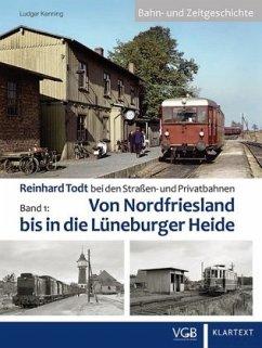 Reinhard Todt bei den Straßen- und Privatbahnen - Kenning, Ludger