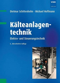 Kälteanlagentechnik - Schittenhelm, Dietmar; Hoffmann, Michael