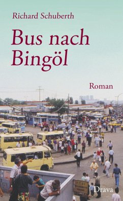 Bus nach Bingöl - Schuberth, Richard