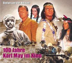100 Jahre Karl May im Kino - Heiden, Stefan von der
