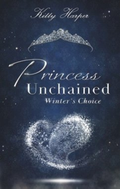 Princess Unchained - Harper, Kitty
