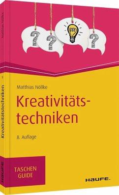 Kreativitätstechniken - Nöllke, Matthias