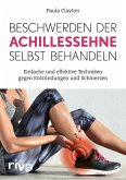 Beschwerden der Achillessehne selbst behandeln (eBook, PDF)