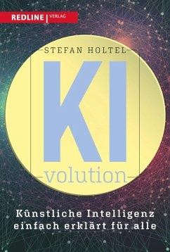 KI-volution (eBook, PDF) - Holtel, Stefan