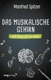 Das musikalische Gehirn (eBook, ePUB)