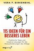115 Ideen für ein besseres Leben (eBook, ePUB)