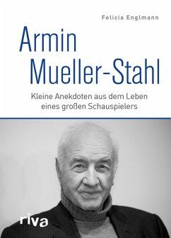 Armin Mueller-Stahl (eBook, ePUB) - Englmann, Felicia