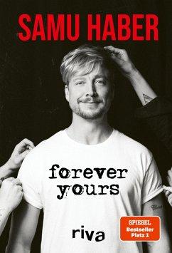 Forever Yours (eBook, ePUB) - Haber, Samu