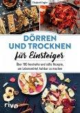 Dörren und Trocknen für Einsteiger (eBook, PDF)