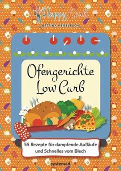 Happy Carb: Ofengerichte Low Carb (eBook, PDF) - Meiselbach, Bettina